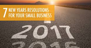 34-7 Resolutions For Your Small Business In 2017